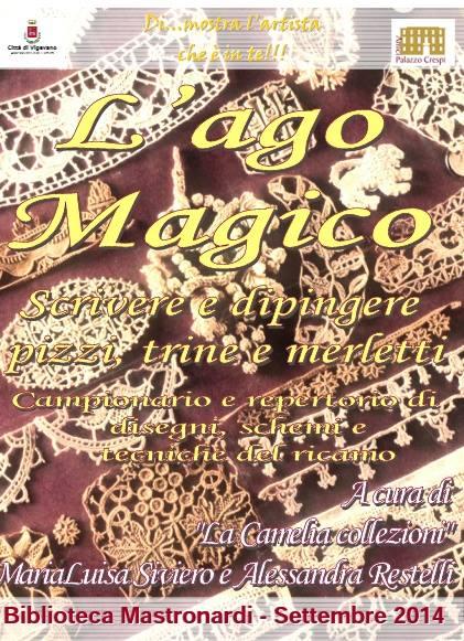 locandina ago magico mostra biblioteca mastronardi vigevano - la camelia collezioni
