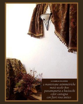 Mantovane Asimmetriche Metà Secolo 800 - castagna e rosa antico - la camelia collezioni